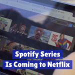 The New Spotify Series